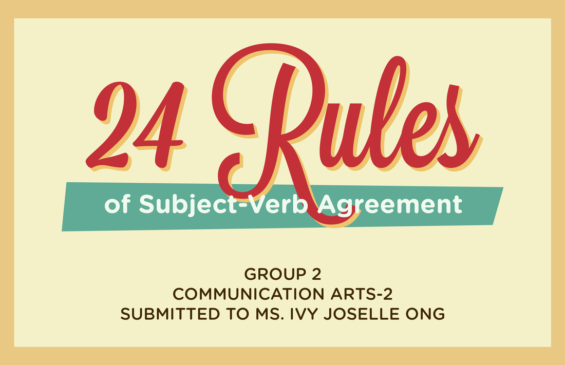 24 Rules On Subject Verb Agreement A Portfolio Eun Raquintan